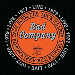 Bad Company Live in Concert1977 & 1979