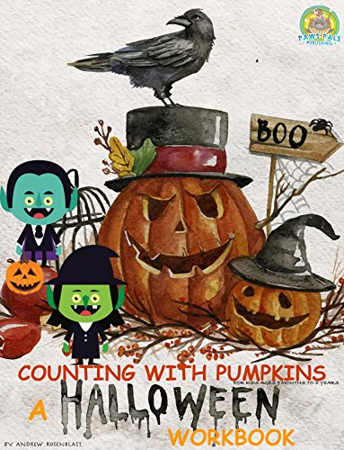 Children's Book: Counting with Pumpkins (INTERACTIVE SPECIAL HALLOWEEN WORKBOOK) LEARNING NUMBERS COLORS & MATH: Beginner readers-kids book collection (Fun with Counting Shapes 6) (English Edition)