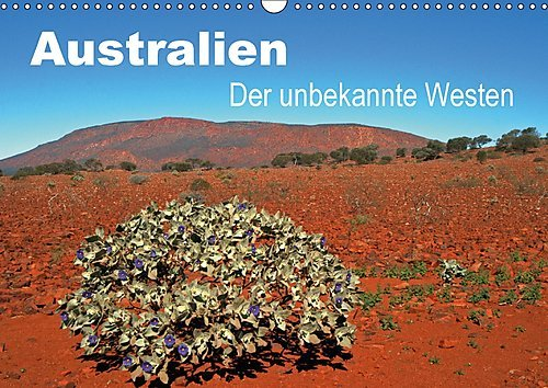 australien-der-unbekannte-westen-wandkalender-2017-din-a3-quer-western-australia-ist-der-grosste-bun