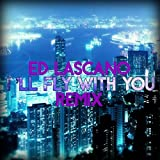 I'll Fly With You (Remix) [feat. Gigi D Agostino]