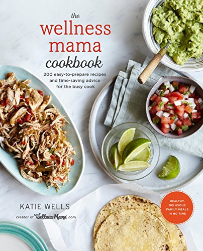 Wellness Mama Cookbook por Katie Wells