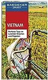 Baedeker SMART Reiseführer Vietnam: Perfekte Tage im Land der Drachen und Pagoden -