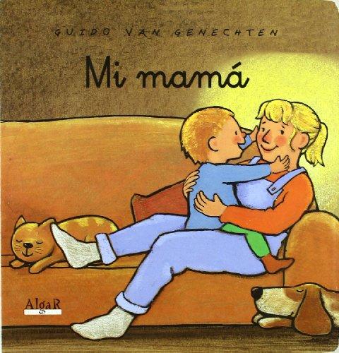 Mi mamá (LIBROS DE CARTÓN)