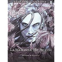 La Madonna del Pellini (Star Comics presenta)