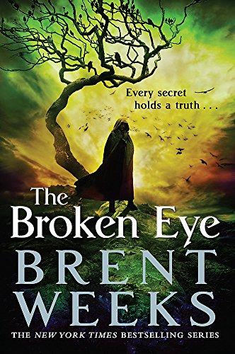 200 Eye (The Broken Eye: Book 3 of Lightbringer)