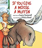 If You Give a Moose a Muffin - Best Reviews Guide