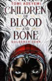 Children of Blood and Bone: Goldener Zorn von Tomi Adeyemi