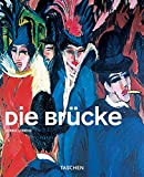 Die Brucke: Color and Clash - The Height of German Expressionism (Taschen Basic Genre Series)