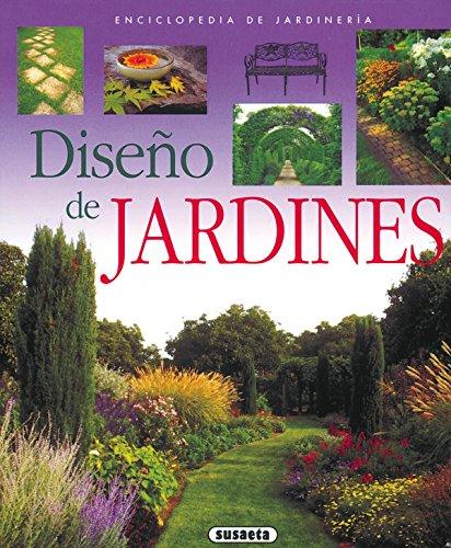 Diseño De Jardines (Enci.De Jardines) (Enciclopedia De Jardinería) por Equipo Susaeta