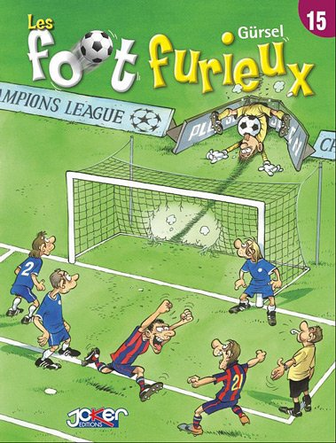 Les foot furieux, tome 15