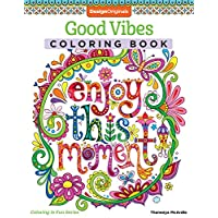 Good Vibes Coloring Book: 30 Beginner-Friendly Relaxing & Creative Art Activities (Coloring Is Fun)
