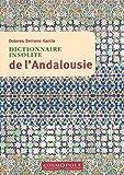 Dictionnaire Insolite de l'Andalousie