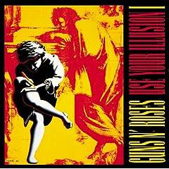 Use Your Illusion I (Explicit Version)