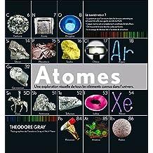 Atomes - Une exploration visuelle de tous les éléments connus dans l'univers