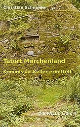 Tatort Märchenland: Kommissar Keller ermittelt