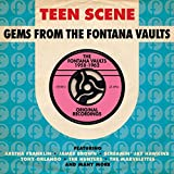 Teen Scene: Gems from the Fontana Vaults 1958-1962