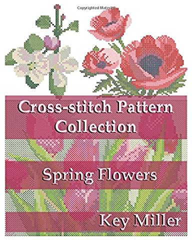 Cross-stitch Pattern Collection: Spring Flowers