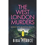THE WEST LONDON MURDERS an absolutely gripping crime mystery with a massive twist