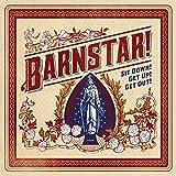 Songtexte von Barnstar! - Sit Down! Get Up! Get Out!