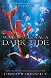 Dark Tide: Book 3 (Waterfire Saga)