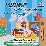 I Love to Keep My Room Clean (English Hebrew Bilingual Collection) (English Edition)
