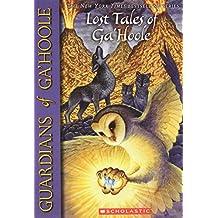 Lost Tales of Ga'hoole (Guardians of Ga'Hoole)