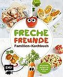 Freche Freunde – Familien-Kochbuch: 40 gesunde Rezepte für Groß und Klein