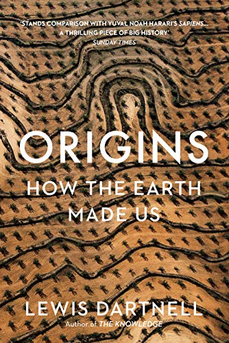 Origins: How The Earth Made Us (English Edition)