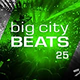 Big City Beats, Vol. 25 [Explicit] (World Club Dome 2016 Winter Edition)