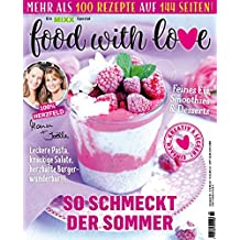 Sonderheft MIXX: Food with Love: Küchenspaß mit dem Thermomix®