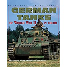 German Tanks of WWII (Enthusiast Color)