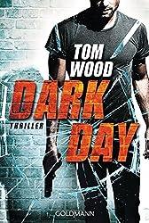 Dark Day: Victor 5 - Thriller