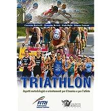 Triathlon. Aspetti metodologici e orientamenti per il tecnico e per l'atleta: 1