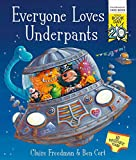Everyone Loves Underpants: A World Book Day Book (print edition)