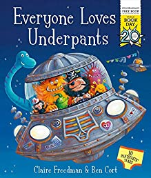 Everyone Loves Underpants: A World Book Day Book