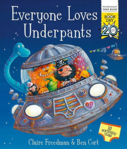 Everyone Loves Underpants: A World Book Day Book por Claire Freedman