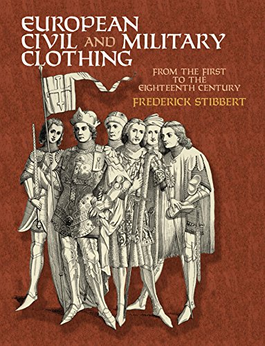 European Civil and Military Clothing (Dover Fashion and Costumes) (English (Armee General Kostüm)