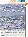 Speech and Audio Signal Processing: P...