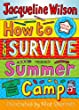 How to Survive Summer Camp: Special Edition
