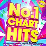No.1 Chart Hits 2013 - 30 Biggest Chart Smash Hits for 2013
