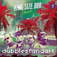 King Size Dub Special:Dubblestandart