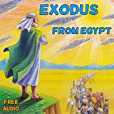 Children's books: Exodus:  Bible stories for children (Illustrated bible) (books for kids age 9 12) (Values)(Short stories for children)(Bible study for ... Children's Book Series) (English Edition)