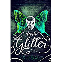 Dark Glitter: A Dark Fae Reverse Harem Romance (The Wild Hunt Motorcycle Club Book 1)