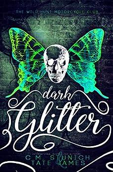 Dark Glitter: A Dark Fae Reverse Harem Romance (The Wild Hunt Motorcycle Club Book 1) (English Edition)