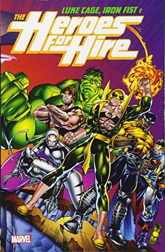 Luke Cage, Iron Fist, & The Heroes For Hire Vol. 1 por James Felder