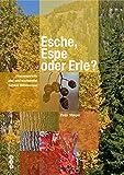 Esche, Espe oder Erle? (Hauptband)