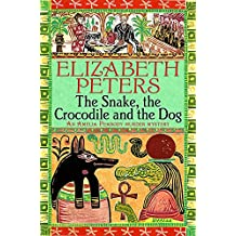 The Snake, the Crocodile and the Dog (Amelia Peabody)