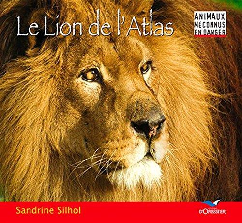 Le Lion de l'Atlas par Sandrine Silhol
