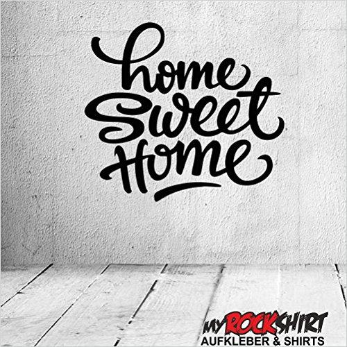 Preisvergleich Produktbild Home Sweet Home 60x60cm Wandtattoo Aufkleber für alle glatten Flächen viele Farben zur Auswahl