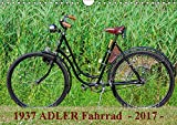 1937 ADLER Fahrrad (Wandkalender 2017 DIN A4 quer): Adler Damenfahrrad von 1937 (Monatskalender, 14 Seiten ) (CALVENDO Kunst)